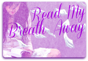 Read My Breath Away Button