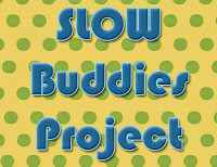 Slow Buddies Button