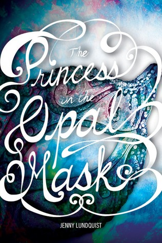 Princess in the Opal Mask Cover